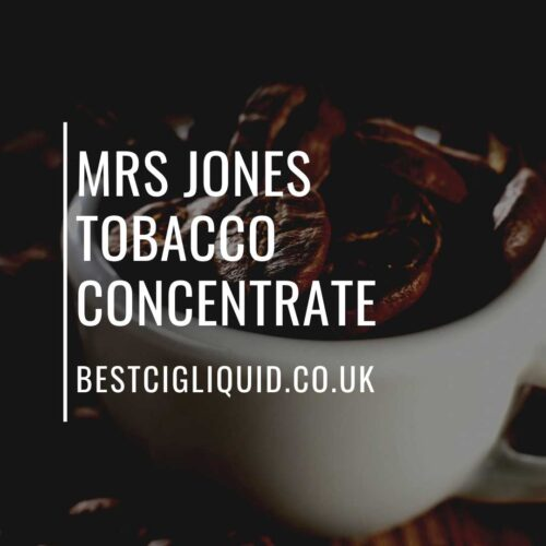 Mrs Jones Tobacco Concentrate