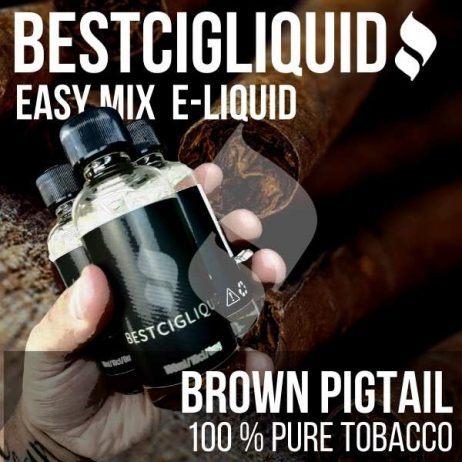 Brown Pigtail Natural Extracted Tobacco E-liquid (Virginia, Strong, Rich, Maple)