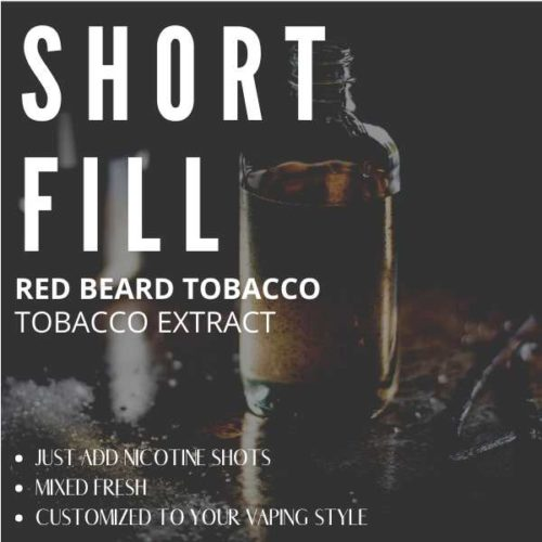 Red Beard Tobacco  Shortfill with Nicotine Shots