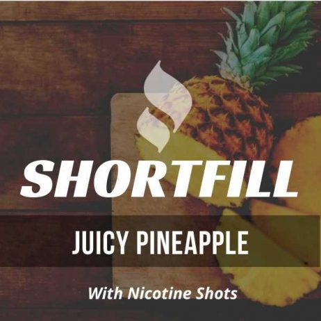 Juicy Pineapple  Shortfill with Nicotine Shots