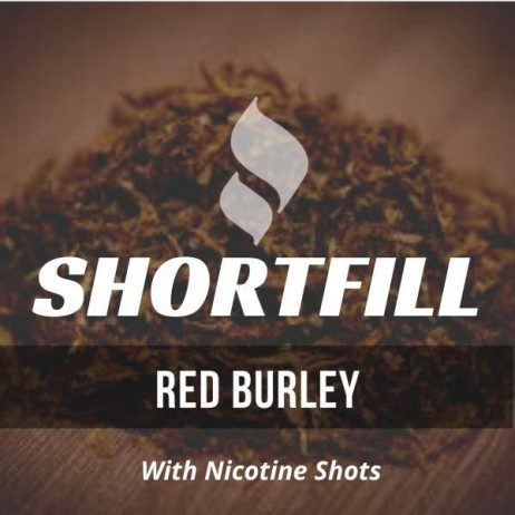 Red Burley Tobacco  Shortfill with Nicotine Shots (Red Virginia, Dark Burley Flavour)