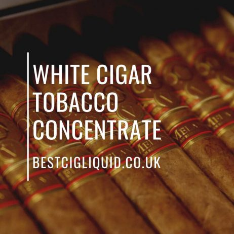 best tobacco E-liquid concentrate UK