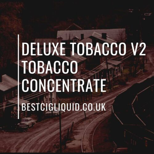 Deluxe Tobacco V2 Concentrate
