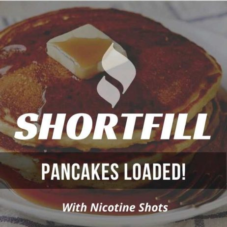 Pancakes Loaded! Shortfill with Nicotine Shots (Pancakes, Syrup)