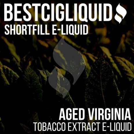 Aged Virginia Tobacco Shortfill with Nicotine Shots (Virginia, Aged)