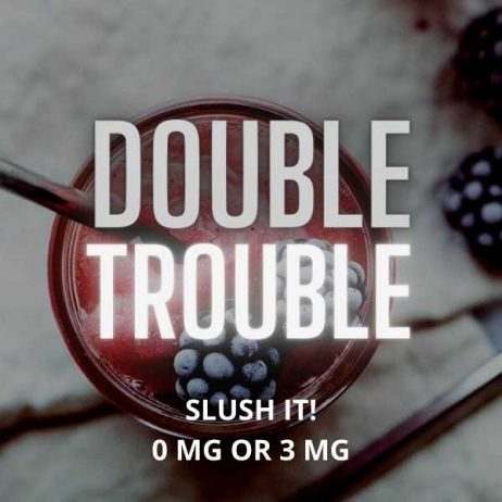 Double Trouble - Slush it! - 0 mg & 3 mg E-liquid